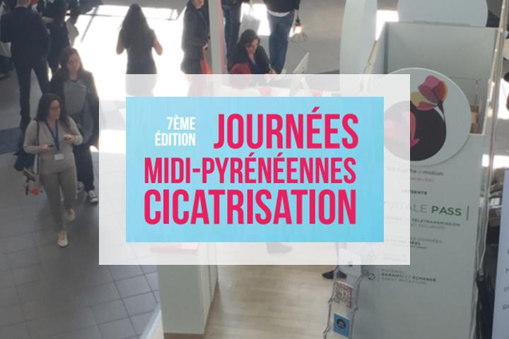 7ème édition des journées Midi-Pyrénéennes Cicatrisation