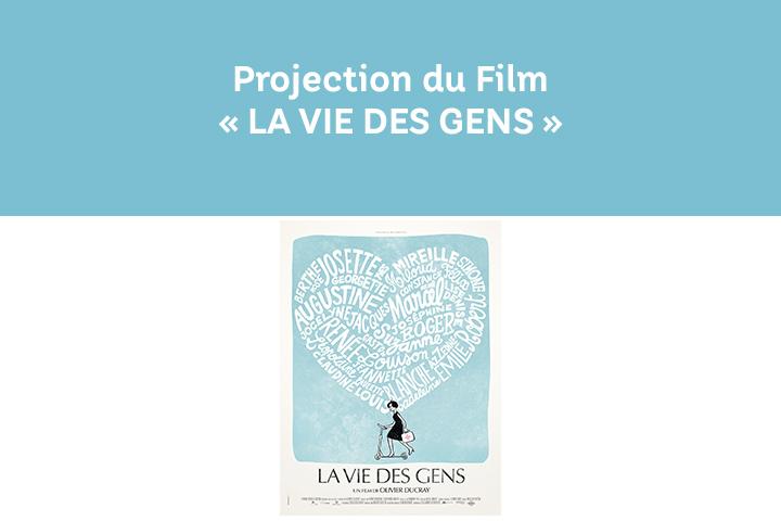 Projection du Film La vie des Gens